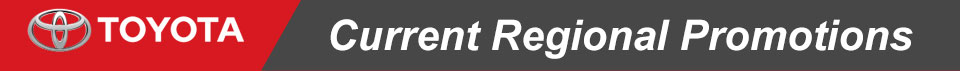 Rochester Toyota Current Regional Promotions