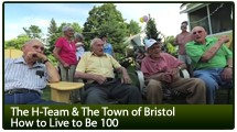 Heritage Automotive Group Presents a documentary about the Town of Bristol: How to Live to Be 100